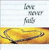 Love Never Fails, Good Books, 1561483672