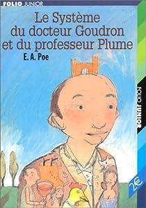 Le Système du docteur Goudron et du professeur Plume par Poe