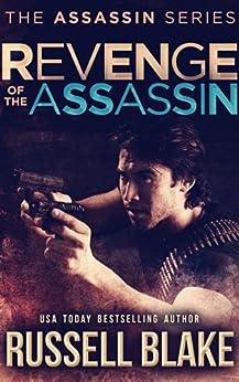 Revenge of the Assassin: (Assassin Series #2) by [Blake, Russell]