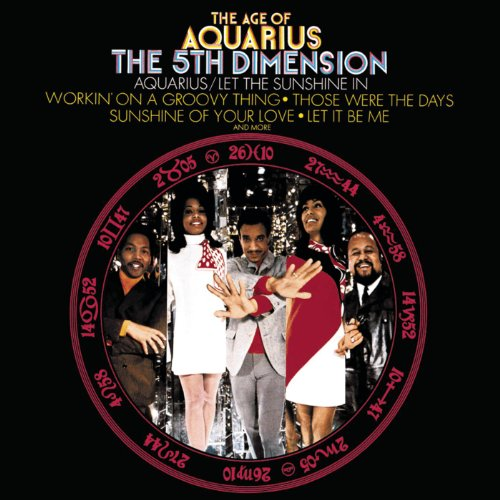 Fifth Dimension - Aquarius Let The Sunshine In