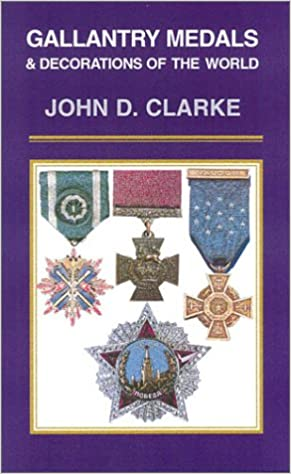 Read Gallantry Medals & Decorations of the World PDF, azw (Kindle)