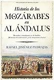 img - for HISTORIA DE LOS MOZARABES EN EL AL ANDALUS book / textbook / text book