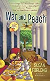 War and Peach (A Georgia Peach Mystery)