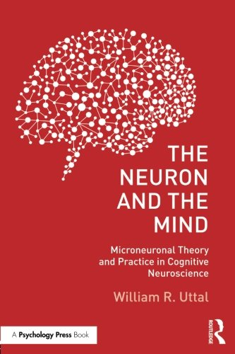 The Neuron and the Mind