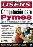 Computacion para PyMEs, Norberto Szerman, 987526167X