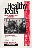 Healthy Teens, Alice R. McCarthy, 0962164542