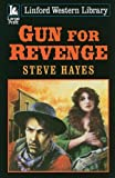 Gun for Revenge, Steve Hayes, 1847829252