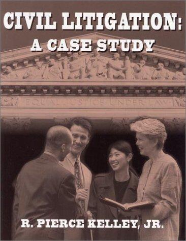 Civil Litigation: A Case Study