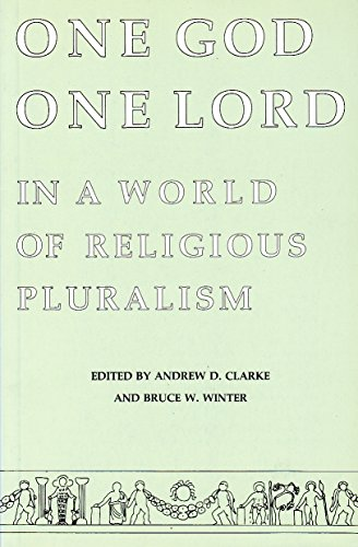 One God, One Lord in a World of Religious Pluralism