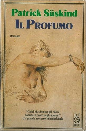 Amazon.it: Il profumo. Romanzo. Traduzione di Giovanna