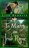 To Marry an Irish Rogue, Lisa Hendrix and Donna Fletcher, 0515127868