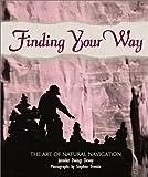 Finding Your Way, Jennifer Owings Dewey, 076130956X