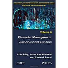 Financial Management: USGAAP and IFRS Standards