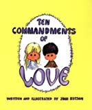 Ten Commandments of Love, Joan Hutson, 0819873829