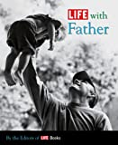Life with Father, Life Magazine Editors, 1603200584