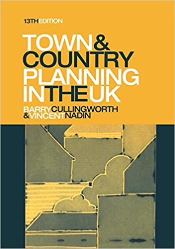 Barry Cullingworth - Town And Country Planning In The Uk