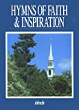 Hymns of Faith and Inspiration, Ideals Publications Inc, 0824940415