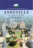 Asheville: A History (Contributions to Southern Appalachian Studies)