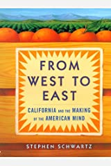 From West to East: California and the Making of the American Mind Hardcover