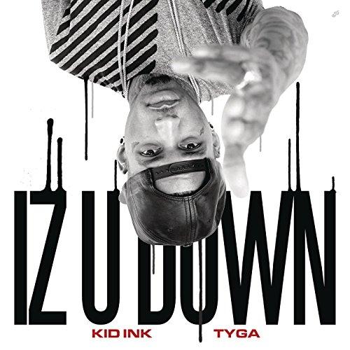Iz U Down [Explicit]