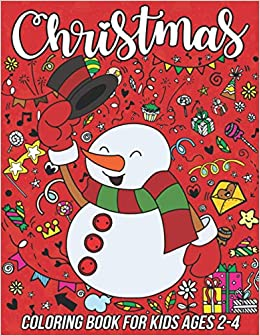 Christmas Coloring Book For Kids Ages 2 4 54 Pages To Color Including Santa Winter Snowman Reindeer Christmas Trees And More Zentangle Designs Mezzo 9798557164573 Amazon Com Books