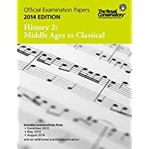 Music RCM Exam Papers 2014 - History 2: Middle Ages to Class