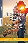Trois cow-boys à aimer, tome 2 : L'amour comme seul combat par Ryan