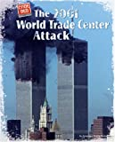 The 2001 World Trade Center Attack (Code Red (Bearport))