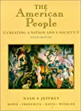 img - for The American People: Creating a Nation and a Society (5th Edition) book / textbook / text book