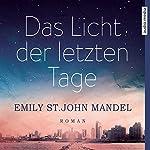 Das Licht der letzten Tage | Emily St. John Mandel