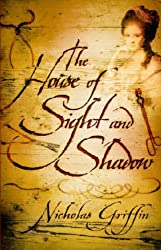 House of Light and Shadow