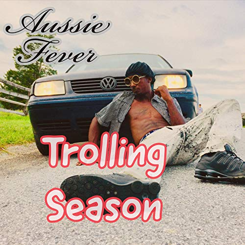 - Trolling Season (feat. Akumoshun Track) [Explicit]