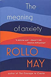 an essay on anxiety in the discovery of being by rollo may Rollo may: existential psychology rollo may and anxiety may, r (1994) the discovery of being.