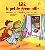 Lili, la Petite Grenouille 1, Sylvie Meyer-Dreux and Michel Savart, 2090335378