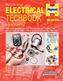 Motorcycle Electrical Manual (Haynes Manuals)