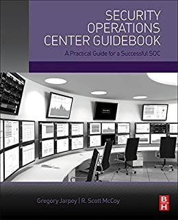 Designing and building security operations center 9780128008997 security operations center guidebook a practical guide for a successful soc malvernweather Gallery