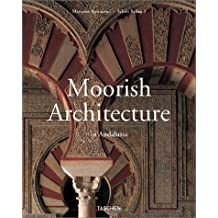 Moorish Architecture: In Andalusia