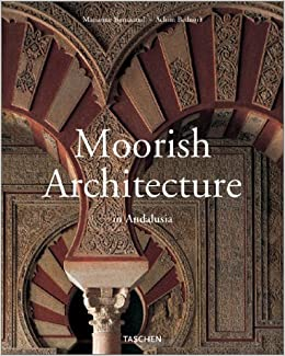 moorish architecture in andalusia midsize marianne barrucand