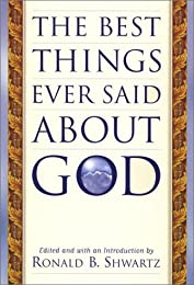 The Best Things Ever Said About God