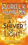 A Shiver of Light (A Merry Gentry Novel Book 9)