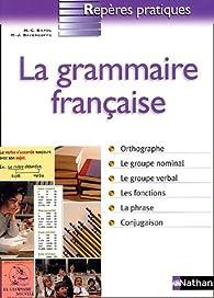 GRAMMAIRE FRANCAISE par Marie-Claire Bayol