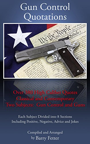 Gun Control Quotations Over 60 High Caliber Quotes Kindle Extraordinary Gun Control Quotes