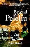 Beyond Peleliu, Peter Baird, 1893660125