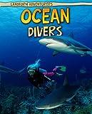 Ocean Divers, Anita Ganeri, 141094140X
