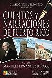 Cuentos y Narraciones de Puerto Rico (Clásicos de Puerto Rico) (Volume 5) (Spanish Edition)