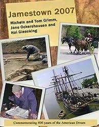 Jamestown 2007 (Commemorating 400 Years of the American Dream)