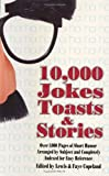 10,000 Jokes, Toasts, Stories, Lewis Copeland and Fayette Copeland, 0385001630