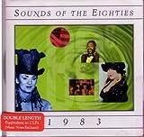 Sounds Of The Eighties - 1983