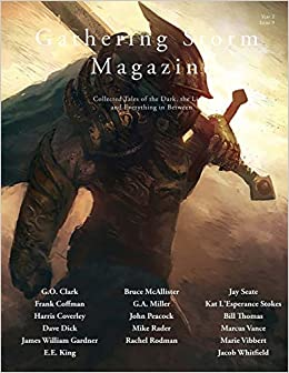Gathering Storm Magazine, Year 2, Issue 9: Collected Tales