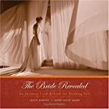 The Bride Revealed: An Intimate Look Behind the Wedding Veil